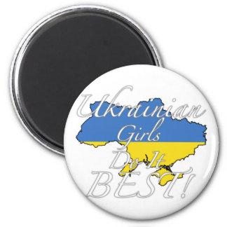 Ukrainian Girls Do It Best! Magnet
