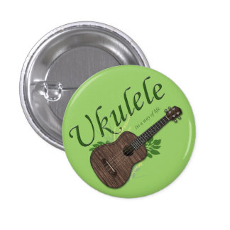 Ukulele-Its a way of life Small Button 2