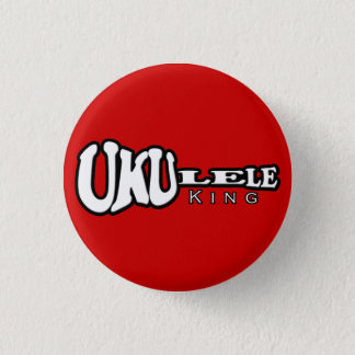 Ukulele King Small Button