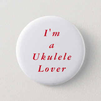 Ukulele Lover 6 Cm Round Badge