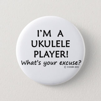 Ukulele Player Excuse 6 Cm Round Badge