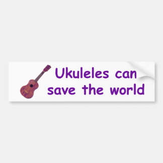 Ukuleles can save the world bumper sticker