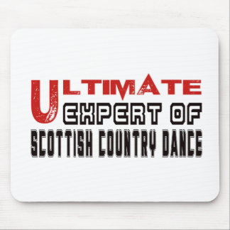 Ultimate Expert Of Scottish Country dance. Mouse Pad