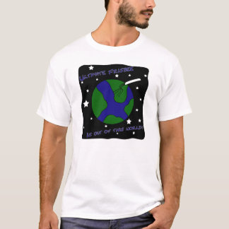 Ultimate Frisbee Out of this World T-Shirt