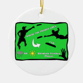 Ultimate Frisbee Rain or Shine Round Ceramic Decoration