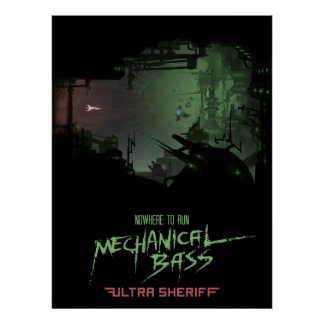 Ultra Sheriff - Mechanical Bass Poster