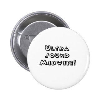 ultrasound midwife 6 cm round badge