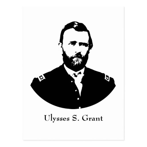 Ulysses S. Grant -- Black and White Postcards