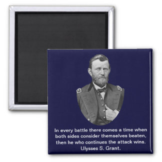 Ulysses S. Grant quotes. Square Magnet