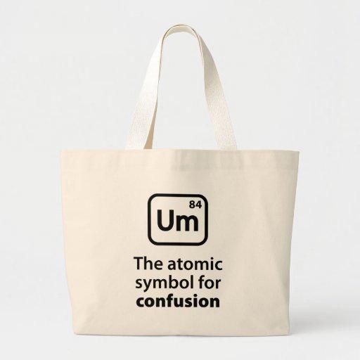 Um The Atomic Symbol For Confusion Bag