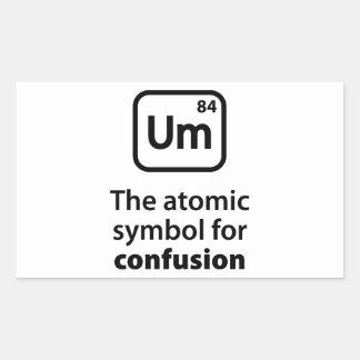 Um The Atomic Symbol For Confusion Rectangular Sticker