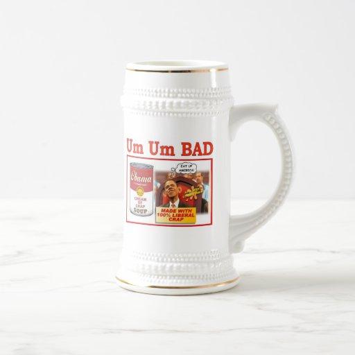 """UM UM BAD """"obama soup"""" Mug"""