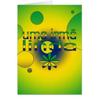 Uma Irmã Linda Brazil Flag Colors Pop Art Greeting Card