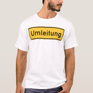 Umleitung T-Shirt