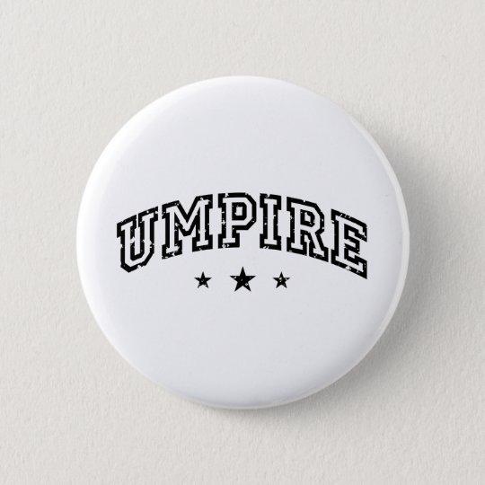 Umpire 6 Cm Round Badge