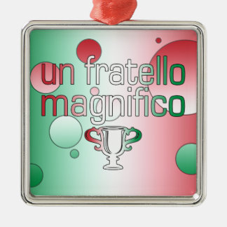 Un Fratello Magnifico Italy Flag Colors Pop Art Silver-Colored Square Decoration
