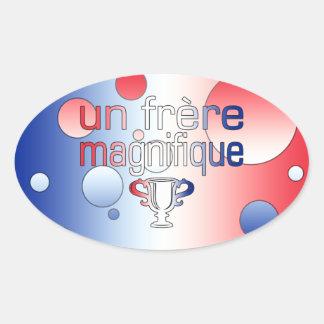 Un Frère Magnifique France Flag Colors Oval Sticker