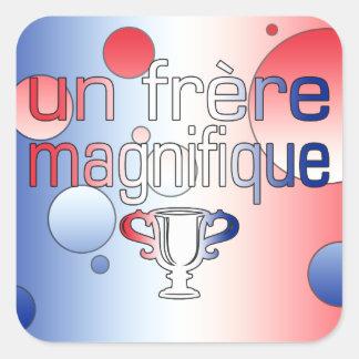 Un Frère Magnifique France Flag Colors Square Sticker