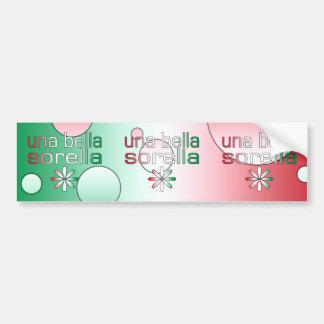Una Bella Sorella Italy Flag Colors Pop Art Bumper Sticker