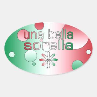 Una Bella Sorella Italy Flag Colors Pop Art Oval Sticker