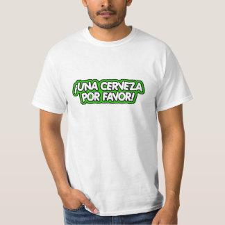 Una Cerveza Por Favor T Shirts