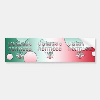 Una Hermana Hermosa Mexico Flag Colors Pop Art Bumper Sticker