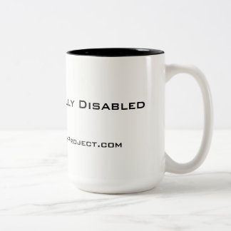 'Unapologetically Disabled' 15 oz mug, white Two-Tone Coffee Mug