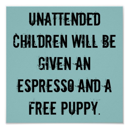 Unattended Children Poster