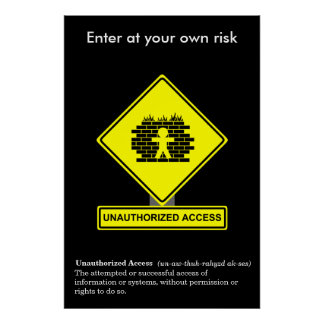 Unauthorized Access Security Awareness Poster
