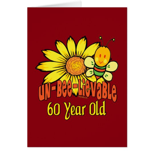 Unbelievable 60th Birthday Gifts Card