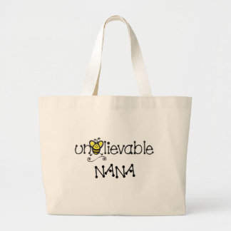 Unbelievable Nana totebag Large Tote Bag