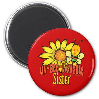 Unbelievable Sister 6 Cm Round Magnet