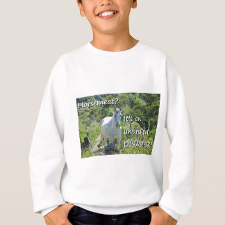 Unbridled Disaster Horse Meat Joke Sweatshirt
