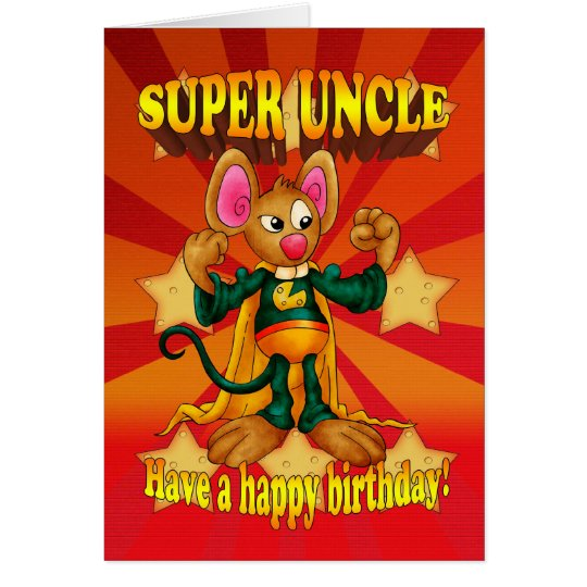 Uncle Birthday Card - Super Uncle - Mouse With Mus