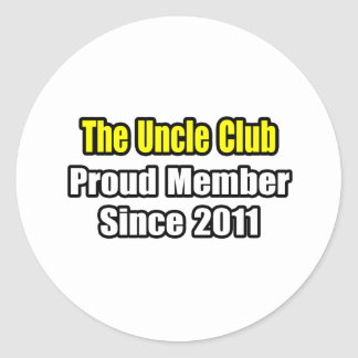 Uncle Club Proud Member Since 2011 Round Stickers