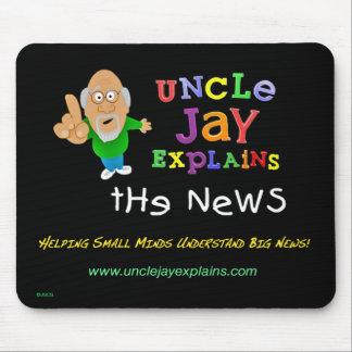 Uncle Jay Explains - Mousepad