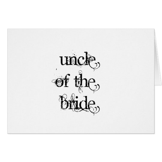 Uncle of the Bride Card