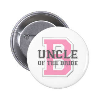 Uncle of the Bride Cheer 6 Cm Round Badge