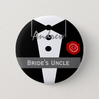 UNCLE OF THE BRIDE Custom Name Tux Wedding 6 Cm Round Badge