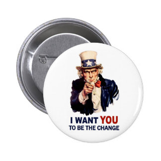 Uncle Sam Be the Change 6 Cm Round Badge