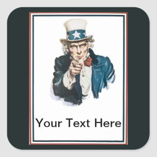 Uncle Sam I Want You Customize Your Text Here Square Sticker