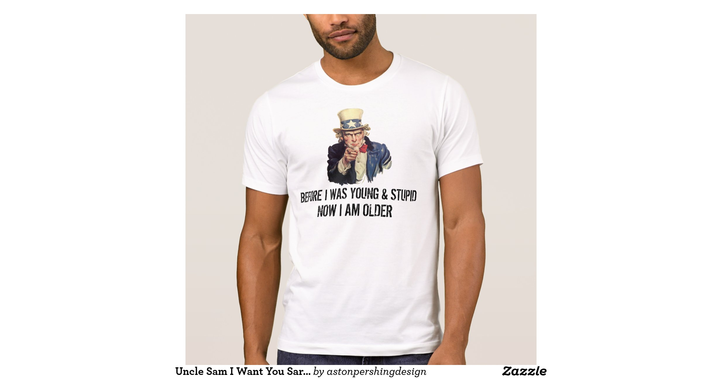 Uncle sam i want you sarcastic quotes template tee shirts for Zazzle t shirt template