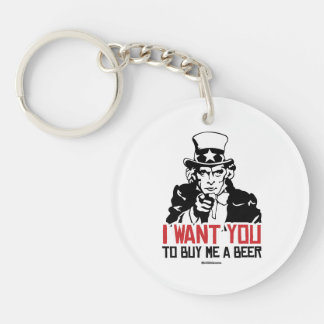 Uncle Sam - I want you to buy me a beer Double-Sided Round Acrylic Key Ring