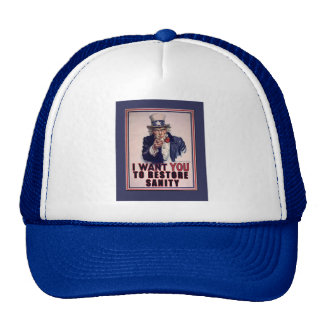 Uncle Sam I Want You to Restore Sanity Tshirts Hat