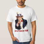 Uncle Sam: I'm Spying on You! T-Shirt