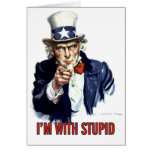 Uncle Sam - I'm With Stupid Cards