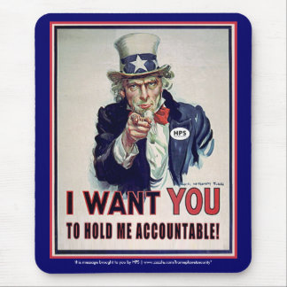 """Uncle Sam says """"Hold Me Accountable"""" Mouse Mat"""
