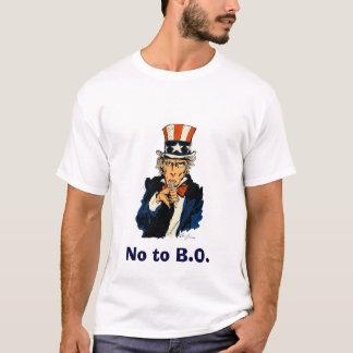 Uncle Sam says no to B.O. T-Shirt