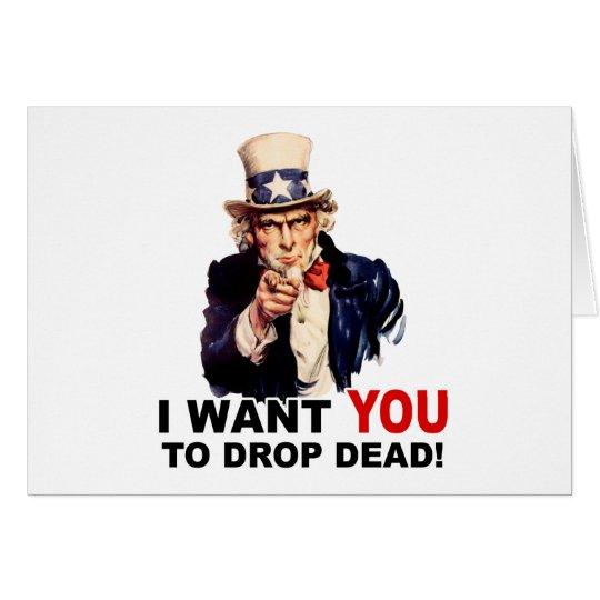 Uncle Sam WANT YOU DROP DEAD Card