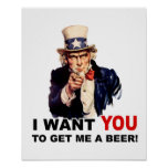 Uncle Sam WANT YOU GET ME A BEER Print